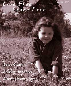 Unschooling with Live Free Learn Free - Issue Seven