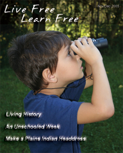 Unschooling with Live Free Learn Free - Issue Eight