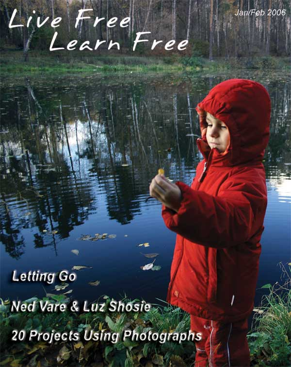 Unschooling with Live Free Learn Free - Issue Nine