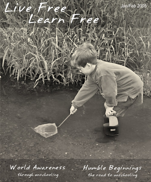 Unschooling with Live Free Learn Free - Issue Three