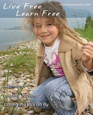 Live Free Learn Free Unschooling Magazine - Issue 15